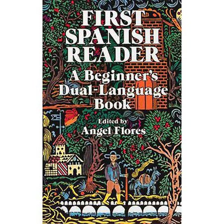 First Spanish Reader: A Beginners Dual-Language Book