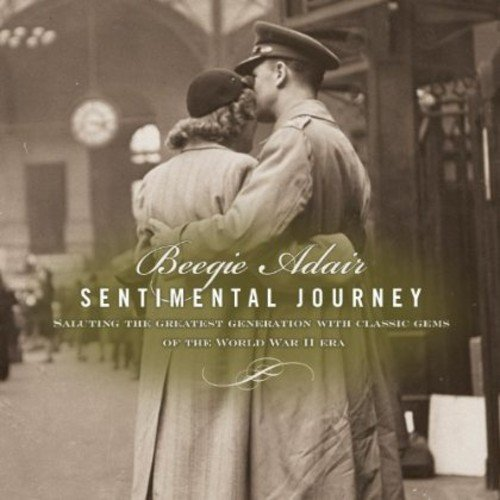 Sentimental Journey: Saluting Greatest Generation