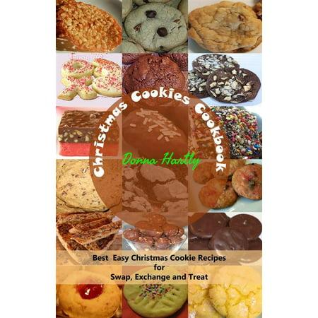 Christmas Cookies Cookbook : Best Easy Christmas Cookie Recipes for Swap, Exchange and Treat - eBook - Cookie Exchange