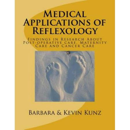 Applications médicales de Réflexologie: Les résultats dans la recherche sur les soins post-opératoires, soins de maternité et Cancer