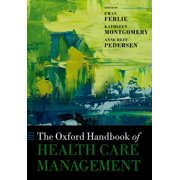 The Oxford Handbook of Health Care Management - eBook