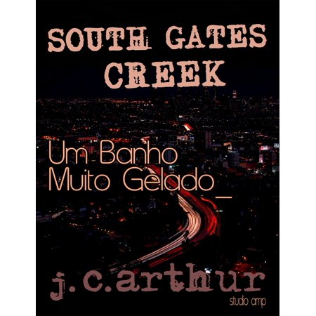 South Gates Creek: Episódio 1 -