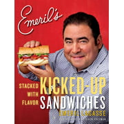 Emeril's: Emeril's Kicked-Up Sandwiches: Stacked with Flavor (Paperback)