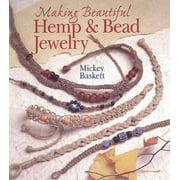 Jewelry Crafts: Making Beautiful Hemp & Bead Jewelry (Paperback)