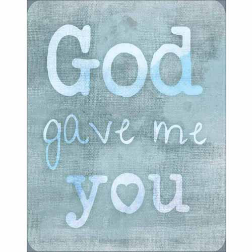 God Gave Me You Burlap Heart Inspirational Typography Blue Canvas Art by Pied Piper Creative
