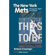 The New York Mets : Ethnography, Myth, and Subtext