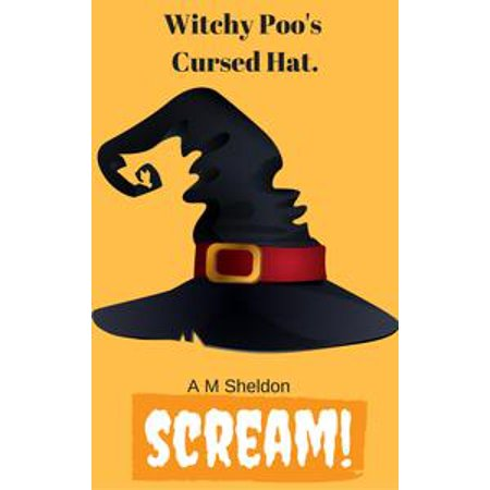 Witchy Poo's Cursed Hat - eBook