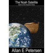 The Noah Satellite - eBook