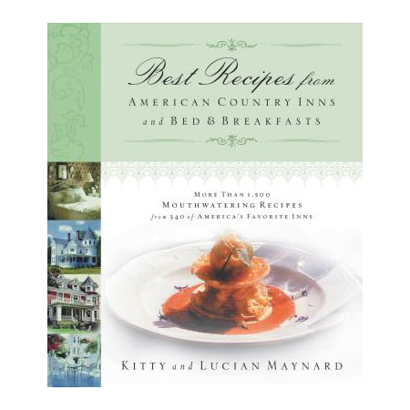 Best Recipes from American Country Inns and Bed and Breakfasts -