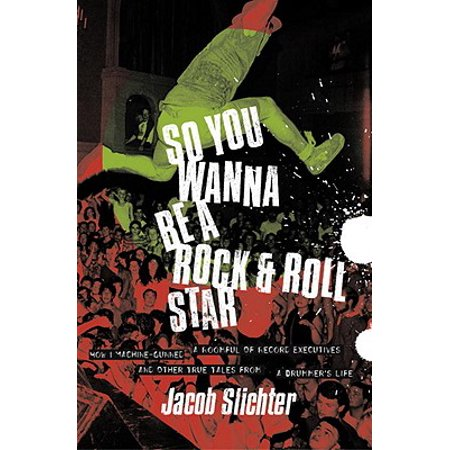 So You Wanna Be a Rock & Roll Star - eBook