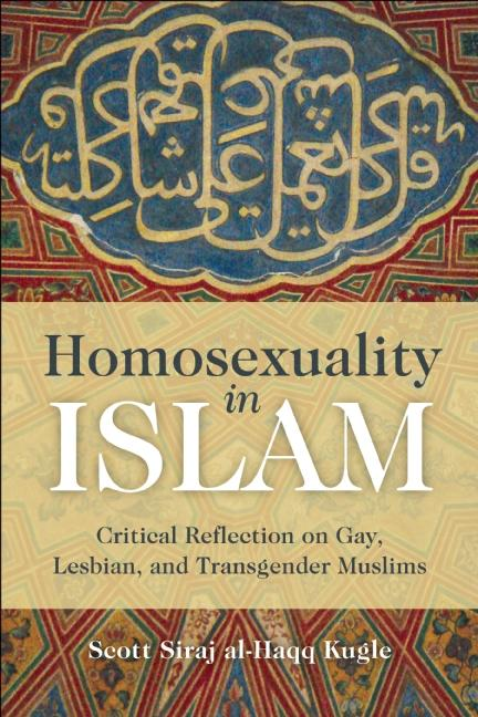 Homosexuality in islam critical reflection on gay