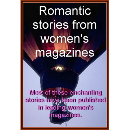 Romantic Stories from Women's Magazines - eBook (Best Magazines For Women In Their 40s)