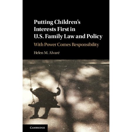 Putting Children's Interests First in US Family Law and Policy -