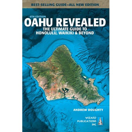 Oahu revealed : the ultimate guide to honolulu, waikiki & beyond: 9780996131865 (Oahu Marketplace)
