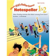 Kid's Courses!: Alfred's Kid's Guitar Course Notespeller 1 & 2: Music Reading Activities That Make Learning Even Easier! (Paperback)