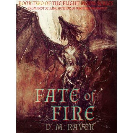 Sage Flight Series (Fate of Fire (Flight Moon Series Book 2) - eBook )