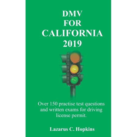 DMV For California 2019: Over 150 practise test questions and written exams for driving license permit. (Lifeguarding Final Written Exam Answer Sheet 2017)