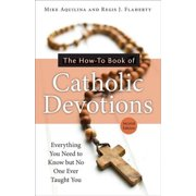 The How-To Book of Catholic Devotions, Second Edition - eBook