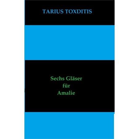 Sechs Duos (Sechs Gläser für Amalie - eBook )