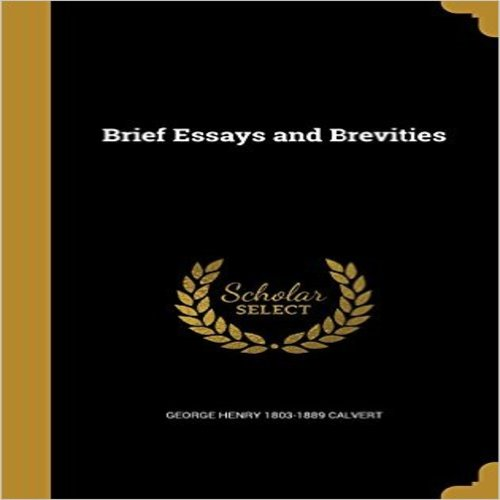 Brief Essays and Brevities