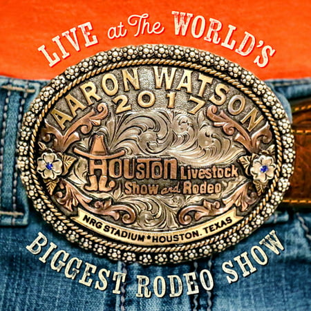 Live At The World's Biggest Rodeo Show (CD) (Show The Biggest Snake In The World)