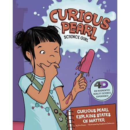 Curious Pearl Explains States of Matter : 4D an Augmented Reality Science (Physical Science Chapter 3 States Of Matter Test)