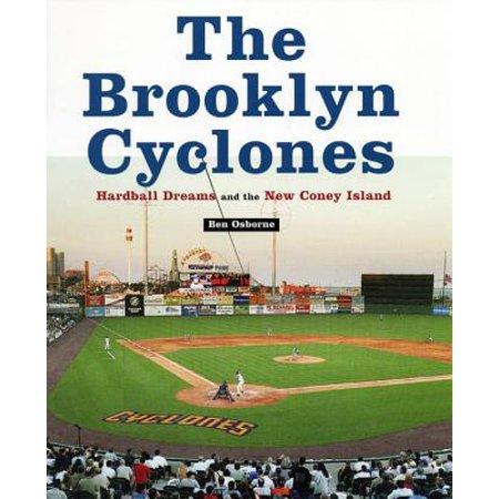 The Brooklyn Cyclones : Hardball Dreams and the New Coney Island