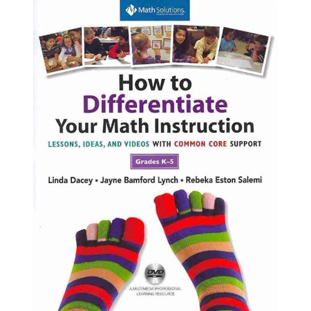 How To Differentiate Your Math Instruction  Grades K 5  Lessons  Ideas  And Videos With Common Core Support  With Dvd