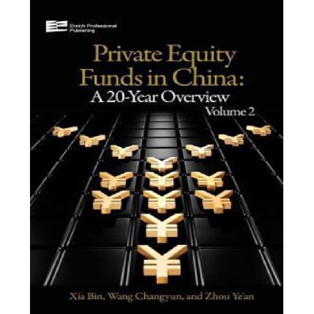 Private Equity Funds In China  A 20 Year Overview