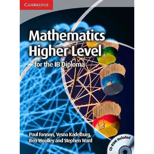 Mathematics for the Ib Diploma: Higher Level [With CDROM]
