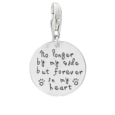 """Loss of Pet Memorial Charm Dog Cat """"No longer by my side but forever in my heart"""" Clip on lobster clasp charm"""