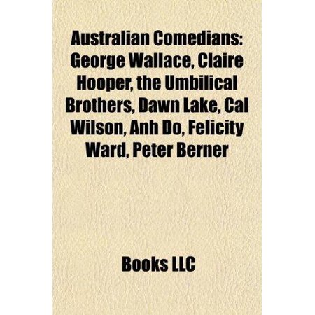 Australian Comedian Introduction  George Wallace  Claire Hooper  The Umbilical Brothers  Dawn Lake  Cal Wilson  Anh Do  Felicity Ward
