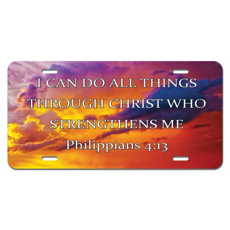 I Can Do All Things Through Christ Who Strengthens Me - Religious Christian Novelty License Plate - Religious Novelties