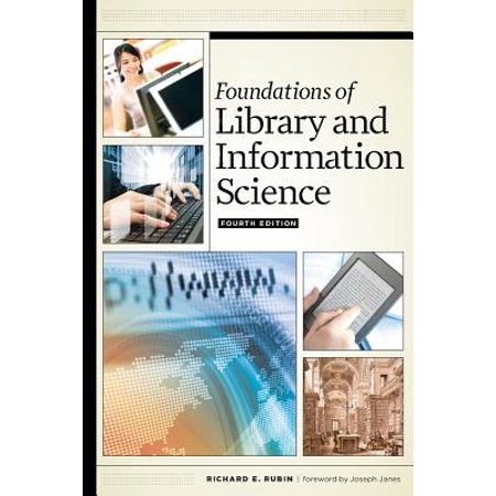 Foundations of Library and Information Science, Fourth