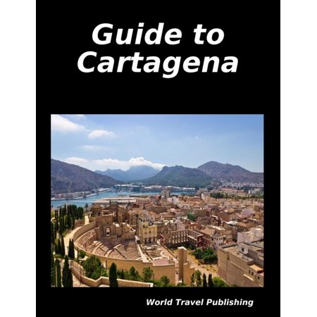 Guide to Cartagena - eBook