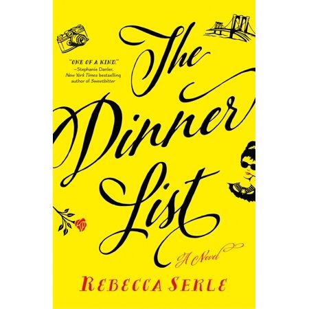 The Dinner List : A Novel
