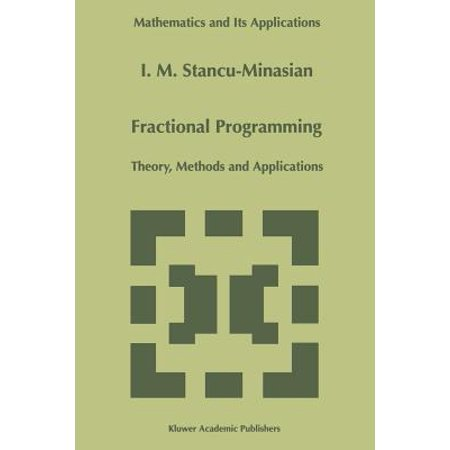 Fractional Programming : Theory, Methods and