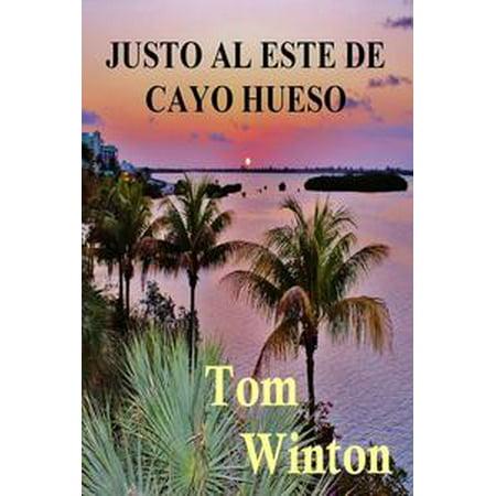 Justo al Este de Cayo Hueso - eBook (Huesos De La Mano Halloween)
