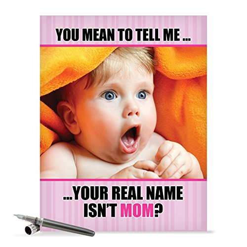 J0207 Jumbo Funny Mother's Day Card: Real Name Isn't Mom, Extra Large Greeting Card With Envelope - NobleWorks