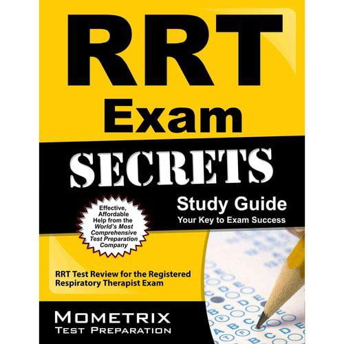 RRT Exam Secrets Study Guide: RRT Test Review for the Registered Respiratory Therapist Exam