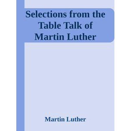 Selections from the Table Talk of Martin Luther - eBook - Halloween Martin Luther