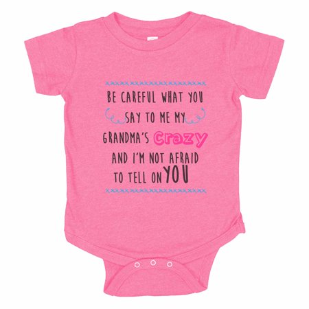 "Kids Funny Family Baseball Bodysuit Raglan ""Be Careful What You Say To Me My Grandma's Crazy And I'm Not Afraid To Tell On You"" - Baby Tee, 12-18 months, Pink Solid Short Sleeve (You Say Im Crazy)"