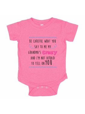 """Kids Funny Family Baseball Bodysuit Raglan """"Be Careful What You Say To Me My Grandma's Crazy And I'm Not Afraid To Tell On You"""" - Baby Tee, 12-18 months, Pink Solid Short Sleeve"""