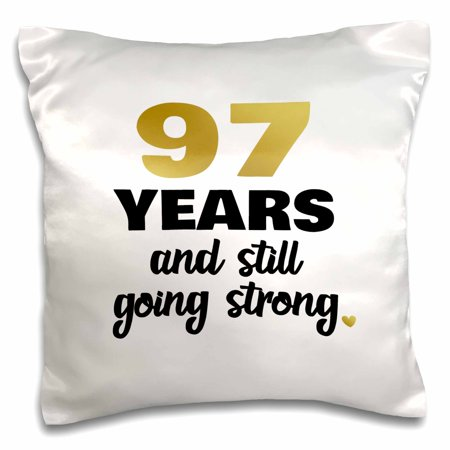 3dRose 97th Birthday Still Going Strong 97 Bday Gift - Pillow Case, 16 by