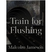 Train for Flushing - eBook