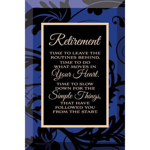 Dexsa Simple Expressions ''Retirement'' Textual Art Plaque