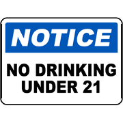 Traffic Signs - No Drinking Under 21 Sign 10 x 7 Aluminum Sign Street Weather Approved Sign