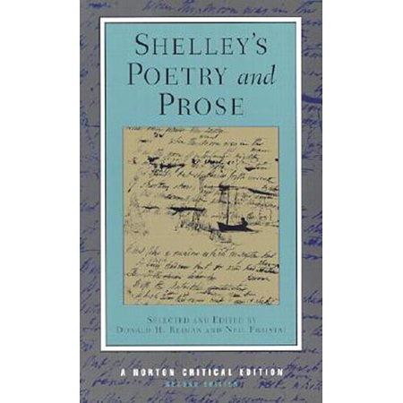 Shelley's Poetry and Prose: Authoritative Texts, Criticism