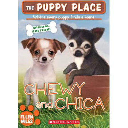 The Puppy Place Special Edition: Chewy and Chica - - My New Puppy Halloween Edition