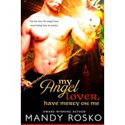 My Angel Lover, Have Mercy On Me - eBook